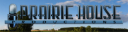 Prairie House Productions
